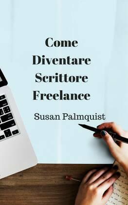Come diventare scrittore freelance