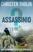 Assassinio?