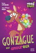 MégaDUOS 3 - Gonzague est amoureux