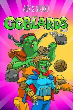 Les Goblards - Tome 2