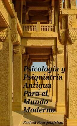 Psicología y Psiquiatría Antigua