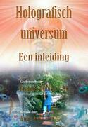 Holografisch universum: Een inleiding