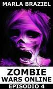 Zombie Wars Online - Episodio 4