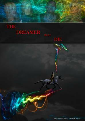 The Dreamer Must Die