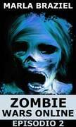 Zombie Wars Online - Episodio 2