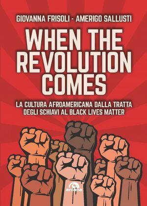 When the revolution comes