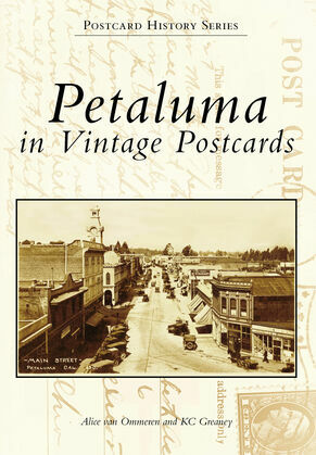 Petaluma in Vintage Postcards