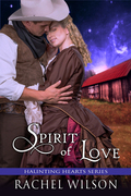 Spirit of Love (Haunting Hearts Series, Book 4)
