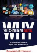 Why You Should Go Digital