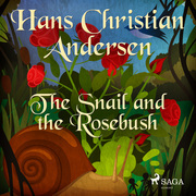 The Snail and the Rosebush
