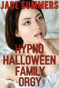Hypno Halloween Family Orgy