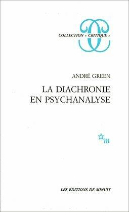 La Diachronie en psychanalyse