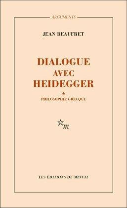 Dialogue avec Heidegger I. Philosophie grecque