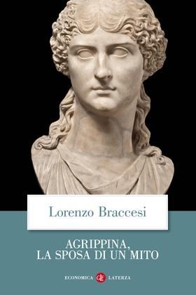 Agrippina, la sposa di un mito