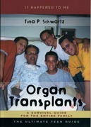Organ Transplants: A Survival Guide for the Entire Family