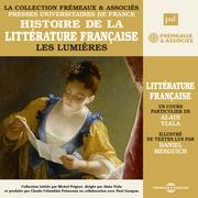 Histoire de la littérature française (Volume 4) - Les Lumières