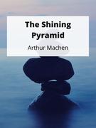 The Shining Pyramid
