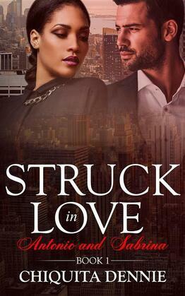 Antonio and Sabrina Struck In Love Book 1