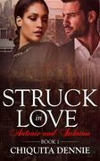 Antonio and Sabrina Struck In Love Book 1