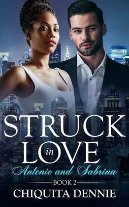 Antonio and Sabrina Struck In Love Book 2
