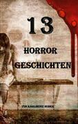 13 Horrorgeschichten