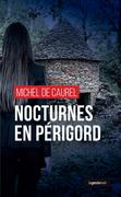Nocturnes en Périgord