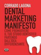 Dental marketing manifesto