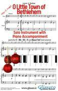 O Little Town of Bethlehem - Solo with Piano acc. (key C)
