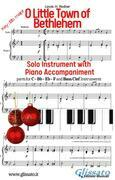 O Little Town of Bethlehem - Solo with Piano acc. (key Bb)