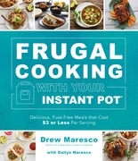 Frugal Cooking with Your Instant Pot®