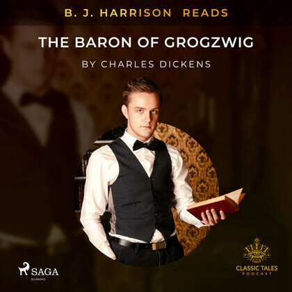 B. J. Harrison Reads The Baron of Grogzwig