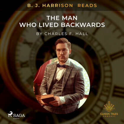 B. J. Harrison Reads The Man Who Lived Backwards