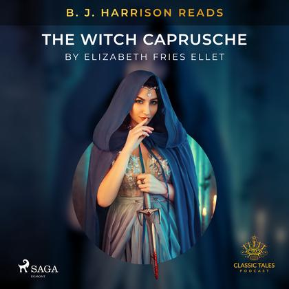 B. J. Harrison Reads The Witch Caprusche