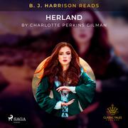 B. J. Harrison Reads Herland