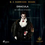 B. J. Harrison Reads Dracula