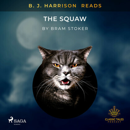 B. J. Harrison Reads The Squaw