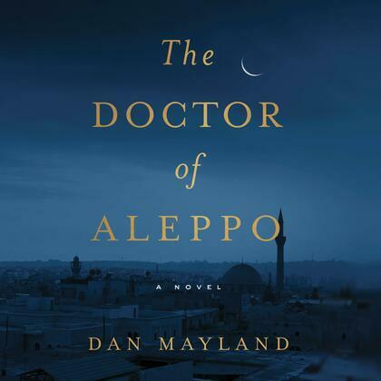 The Doctor of Aleppo