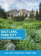Moon Salt Lake, Park City & the Wasatch Range