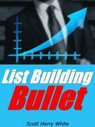 List Building Bullet