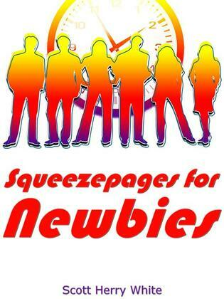 Squeezepages for Newbies