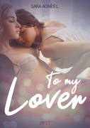 To My Lover - Erotic Short Story