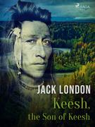 Keesh, the Son of Keesh