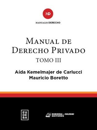 Manual de Derecho Privado. Tomo III