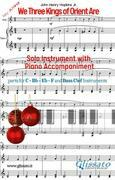 We Three Kings of Orient Are - Solo with Piano acc. (key Am)
