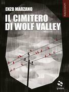 Il cimitero di Wolf Valley