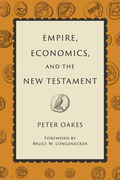 Empire, Economics, and the New Testament