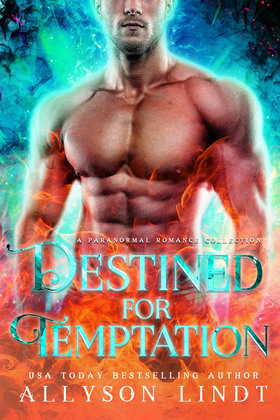 Destined for Temptation