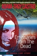 Emissaries from the Dead