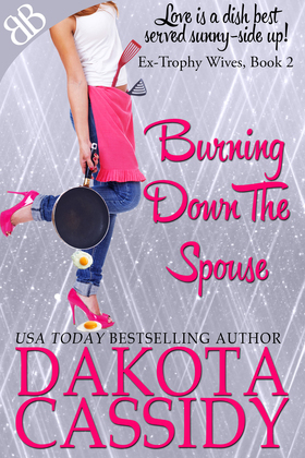 Burning Down the Spouse