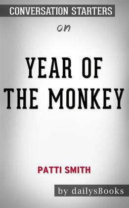 Year of the Monkey by Patti Smith: Conversation Starters